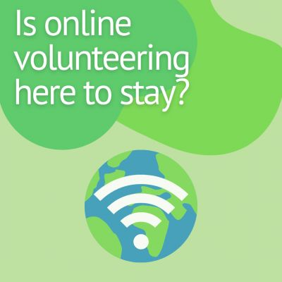Is online volunteering here to stay?