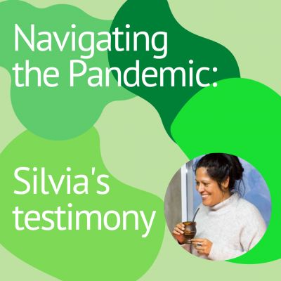 Navigating the Pandemic: Silvia's Testimony