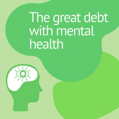 Until when? The great debt with mental health