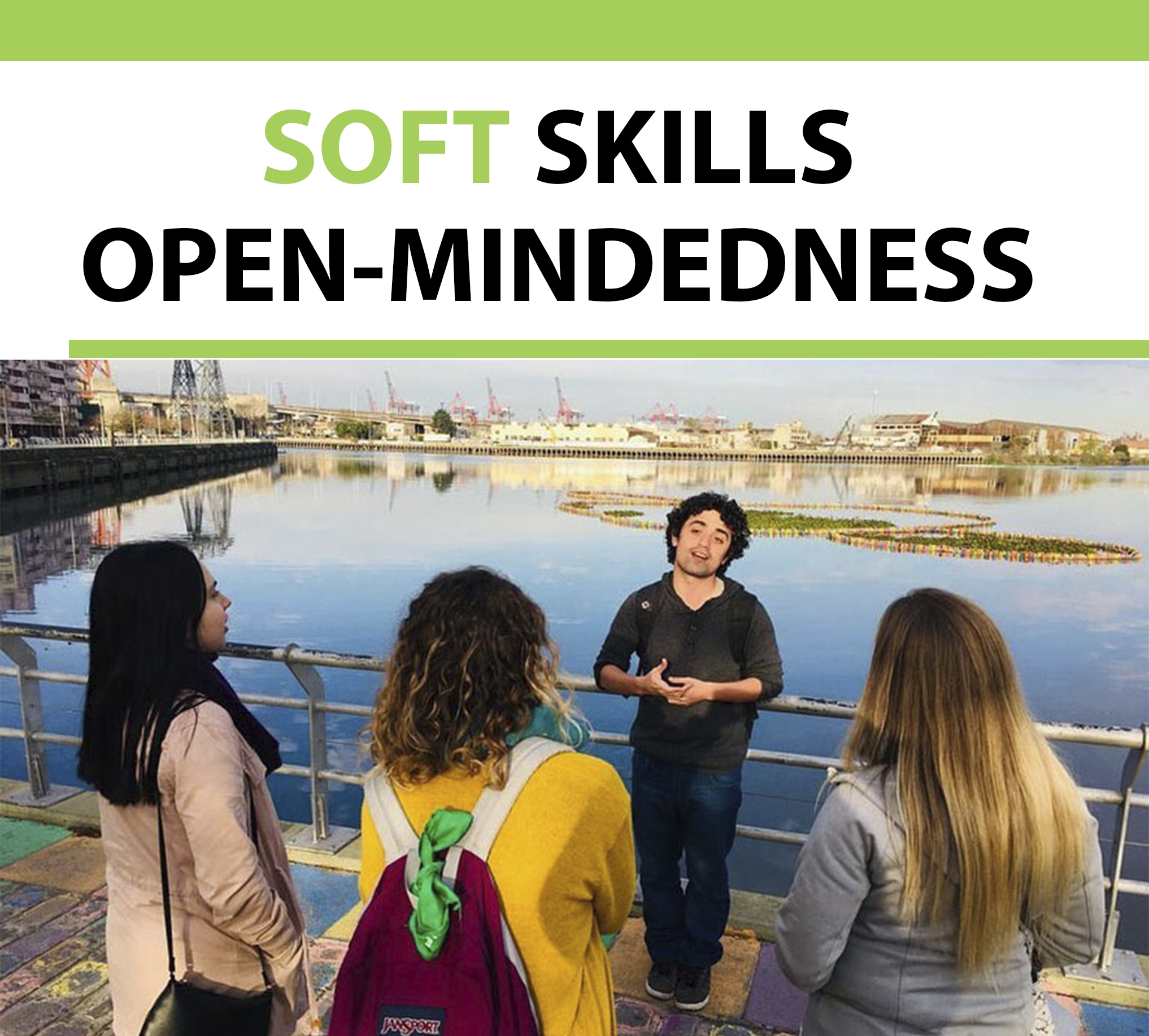 Let's talk about soft skills: Open-Mindedness