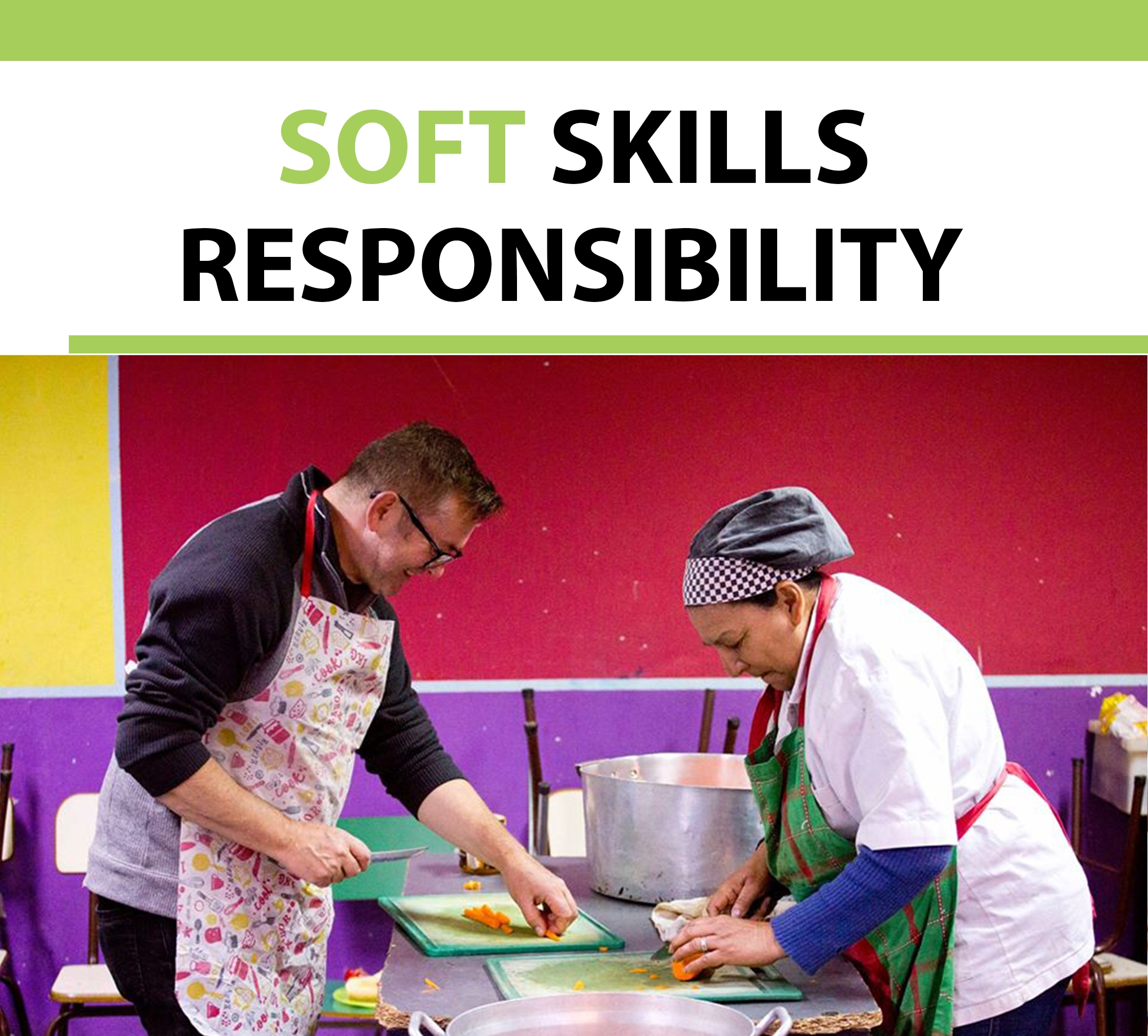 Let's talk about soft skills: Responsibility