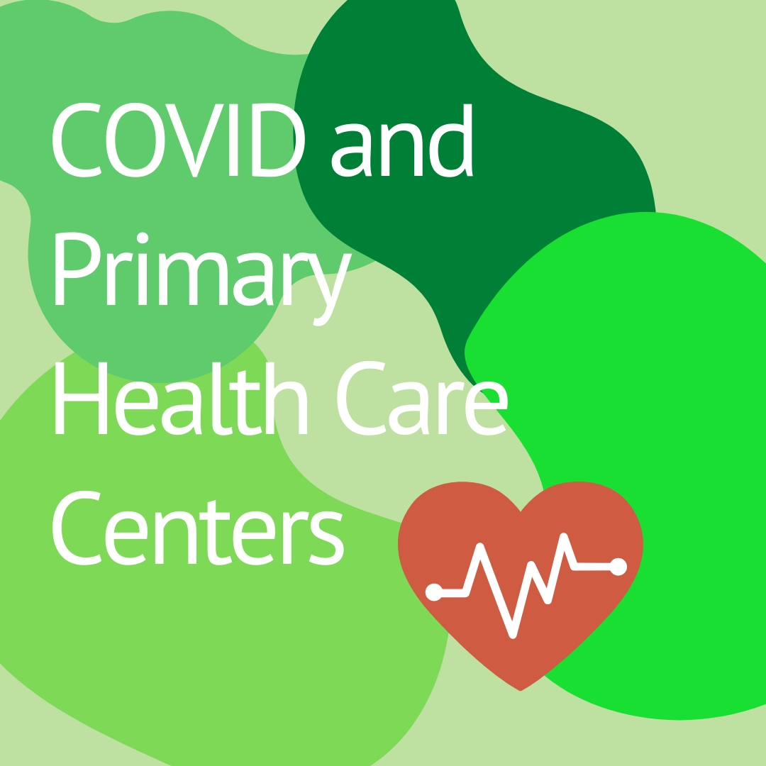 COVID and Primary Health Care Centers